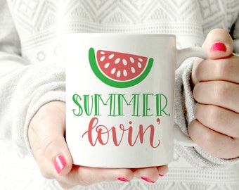 summer lovin watermelon  mug. house. Keep it simple. outdoorsy type mug . camping.  Ceramic Mug - words. script. Coffee cup - outdoor mug