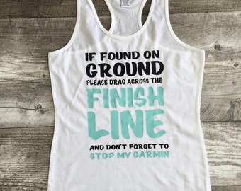 Girls Juniors Womens Teen Tween Exercise Running Workout training tank top shirt team if found on ground drag across finish line summer TSLM