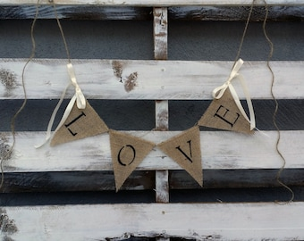 Love Burlap Banner, Rustic Wedding Decor, Photo Prop Banner, Rustic Home Decor