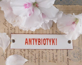 The sisignboard enamel, pharmacy antibiotics, The signboard enamel, pharmacy, mortar pharmacy, plaque, enamelled plaque,  industrial decor