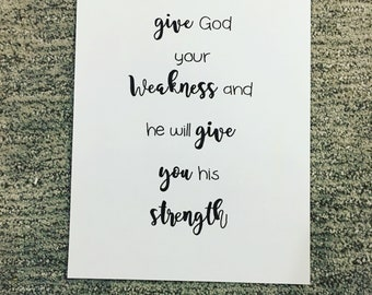 Give God your weakenss - bible verse