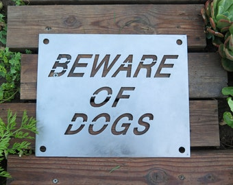 Beware of Dogs Sheet Metal Sign