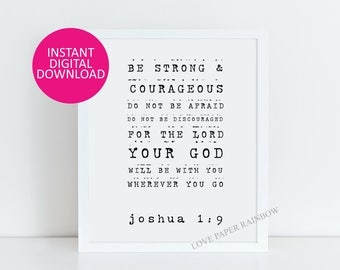 Be Strong and Courageous, Joshua 1:9, Bible verse print, Christian Nursery Wall Art, Christian Gift, Nursery Art, Printable Scripture
