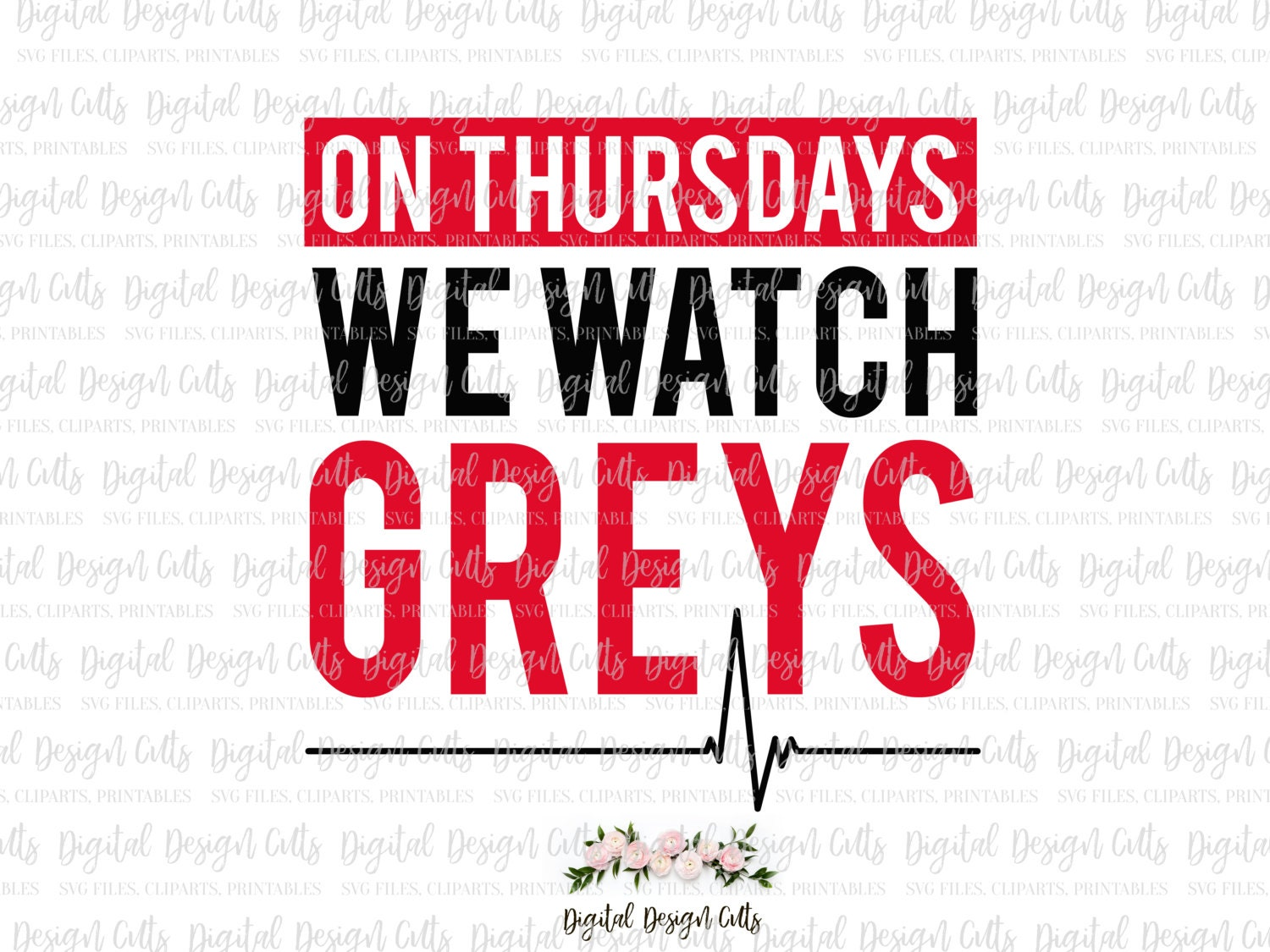 On Tuesdays we watch Greys SVG, png, dxf, eps cutting files, Grey\'s ...