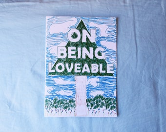 On Being Loveable - Zine