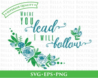 Gilmore Girls Where You Lead I Will Follow svg png eps cut file