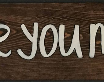 "Painted wood sign ""love you more"""