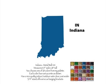 """Indiana map metal wall art - 18"""" tall IN decor - choose your color - USA state wall art - Indiana map - Indianapolis Fort Wayne Evansville"""