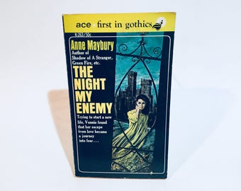 Vintage Gothic Romance Book The Night My Enemy by Anne Maybury 1962 Paperback