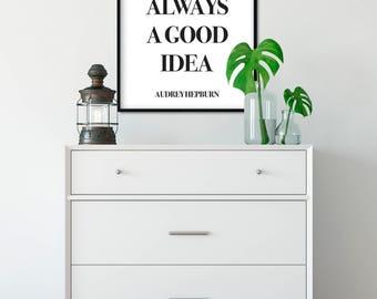 Paris  is always a good idea - Audrey Hepburn  - Poster