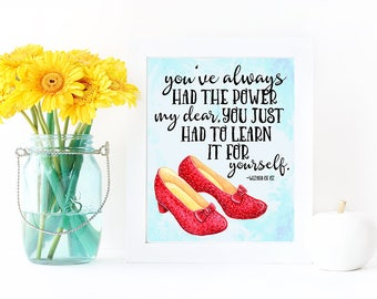Ruby Slippers Print, Wizard of Oz Quote, Wizard of Oz Art, Ruby Slippers Art, Nursery Wall Art, Kids Room Art,  Printed + Shipped
