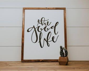 The Good Life // Framed Canvas