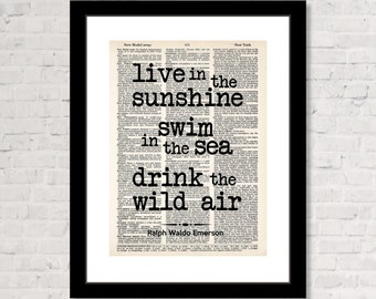 Emerson Quote - Live in the Sunshine Swim in the Sea Drink the Wild Air - Dictionary Art Print