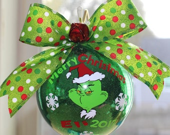 The Grinch Ornament personalized 4  Glass or (Acrylic hard plastic that will not break) made with Vinyl decal & Grinch ornament | Etsy