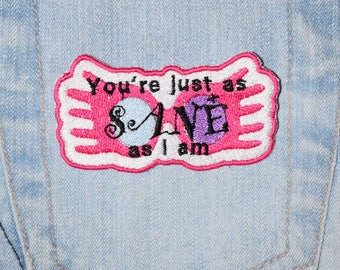 Lovegood, You're just as SANE as I am, Glasses inspired Iron-on Embroidered Patch
