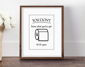 Bathroom Quote Art, Toilet Paper Art, Til Its Gone, Bathroom Wall Decor,  Toilet Sign, Cute Bathroom, Powder Room Art, Bathroom Printable