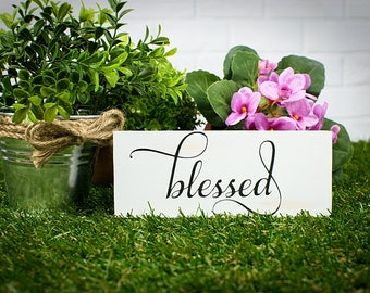 Small BLESSED Wood Sign, Blessed Wood Sign, Blessed Sign, Farmhouse Blessing, Blessed Wood Block, Mother's Day Sign, Wood Mother's Day