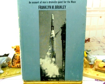Exploration of the Moon Scarce Hardback with Dustcover 1960s Space Exploration First Edition Lunar Expedition