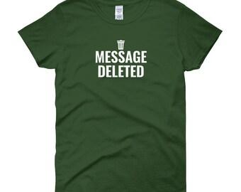 Message Deleted - White Lettering Women's Short Sleeve T-shirt