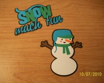 snow much fun title and snowman die cut