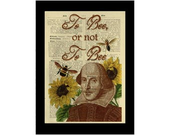 Shakespeare Quote To Bee or Not To Bee (humourous version of to be or not to be) - Dictionary Print Book Page Art