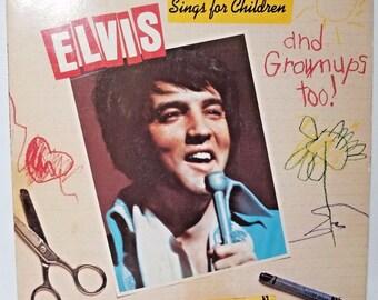Elvis Sings for Children and Grown Ups Too! Vintage Elvis Vinyl Record