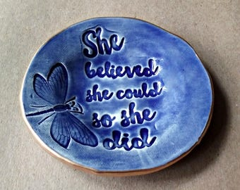 Ceramic Ring Dish  She Believed she Could so She Did gold edged ring holder motivational inspirational