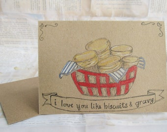 Hand Drawn Card - I Love You Like Biscuits and Gravy