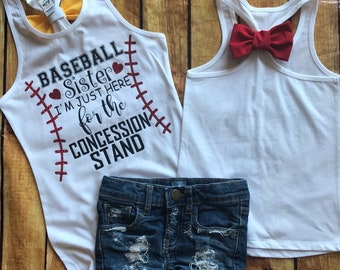 """Baseball Sister """"I'm just here for the Concession Stand"""""""