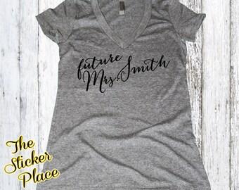 New Future Wifey Shirt, Wifey Shirt, Bridal Shower Gift, Wedding, Bride Shirt, Bachelorette Gift, Future Mrs. Bride To Be Shirt