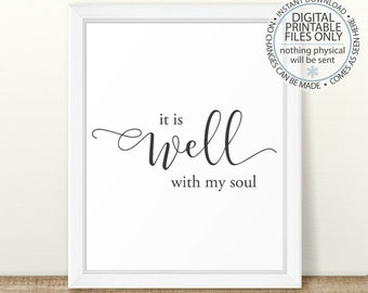 It Is Well With My Soul, Printable Scripture Quote, Scripture Print, Scripture Wall Art, Bible Verse Wall Art, Christian Art, Hymn Art