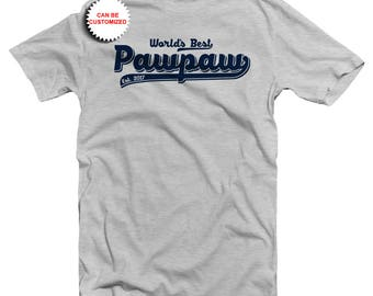 Personalized World's Best Pawpaw Shirt - Customizable Pawpaw Shirt - Custom Pawpaw Shirt - New Pawpaw Shirt - New Pawpaw Gift