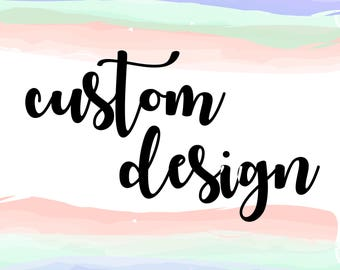 CUSTOM DESIGN, Any Print Item, Invitation, Thank You Card, Announcement, Holiday Card