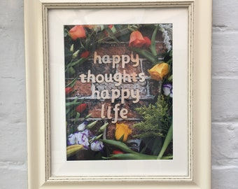 Happy thoughts happy life mantra print