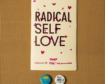 """Radical Self-Love: """"Special Edition"""" Zine Pack!"""