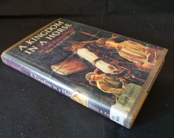 SALE Vintage 1965 Kingdom In A Horse Newbery Medal Hardcover Book