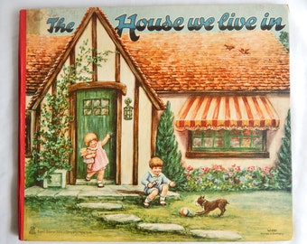 """Vintage Sticker Book """"The House We Live In"""" - Helen Ohrenschall Ill - 1930's - 12"""" By 10"""""""