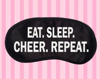 Eat Sleep CHEER Repeat Embroidered Eye Mask - favorite on pinterest tumblr instagram polyvore