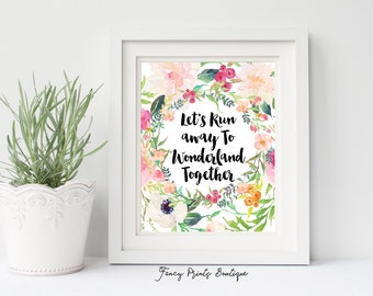 Alice in Wonderland Wall Art, Let's Runaway To Wonderland Together Print,Wonderland Print,Alice in Wonderland Nursery,Whimsical prints,