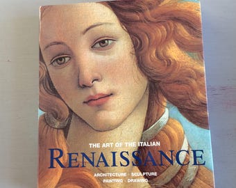 The ART Of The ITALIAN RENAISSANCE, Art Reference Book