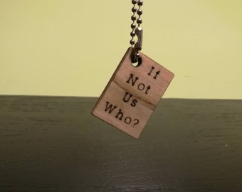 If Not Us, Who? Wooden Keychain (Free Shipping)