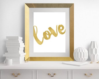 LOVE Wall Art, Print, Gold Love Art, Love Artwork, Gold Art Print, Gold, Download, INSTANT DOWNLOAD 8x10 - Buy 2 Get 1 Free