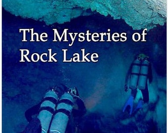 """Get: """"Winnibozho Blues- The Mysteries of Rock Lake"""" a new action adventure featuring Rex Franklin by Mike Ault"""