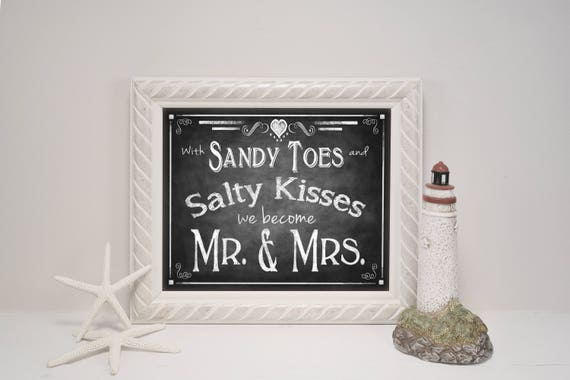 Beach Wedding Sign | PRINTED Wedding, Chalkboard Wedding Signs, Sandy Toes, Salty Kisses, Mr Mrs Wedding Sign, Beach Theme Wedding Decor