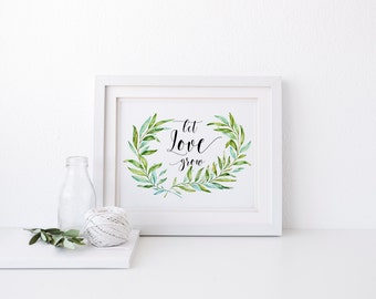 "PRINTABLE Art ""Let Love Grow"" Typography Poster Floral Art Print Vintage Floral Art Print Floral Laurel Apartment Decor Home Decor"