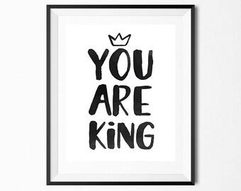 Boy nursery decor, Kids room art, baby shower gift, baby room art nursery decor, You are king, printable wall art, quote prints