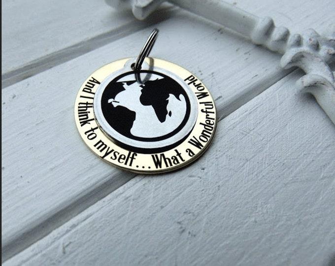 What A Wonderful World Key Chain, Customizable back side, custom keychains, personalized key chain, keychain for him, keychain for her, keys