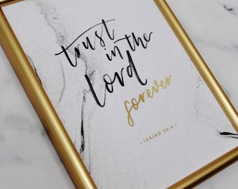 Trust in the Lord forever - Isaiah 26 v 4 - Gold Foil Art - Christian Gifts - Christian Wall Art - Luxury Bible Verse Print - Bible Verse