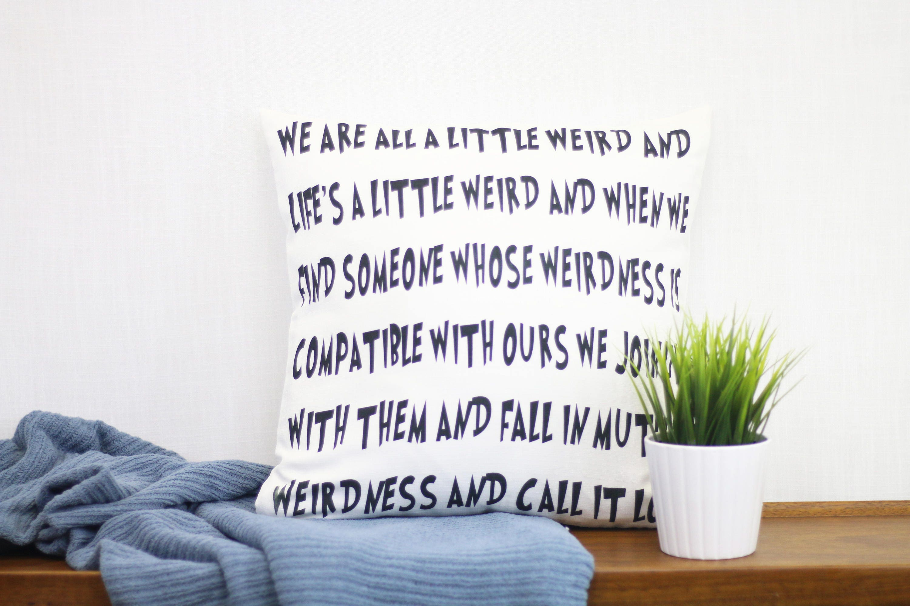 Dr Seuss Weird Love Quote Poster Drseuss Mutual Weirdness Pillow Cover Funny Anniversary