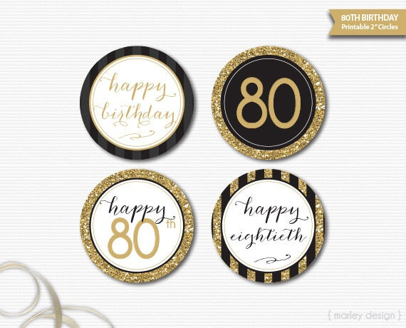 Black Gold Glitter 80th Birthday Decorations Printable Toppers